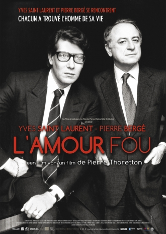 Yves Saint Laurent: L' Amour Fou poster