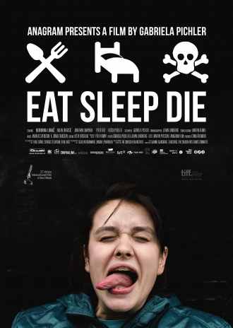 Eat Sleep Die poster