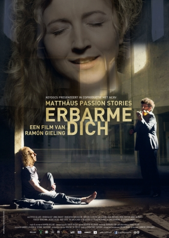 Erbarme Dich: Matthäus Passion Stories poster